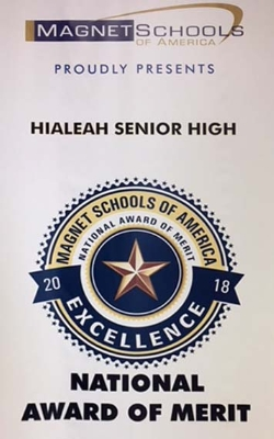 Hialeah High's Magnet Program awarded Magnet Schools of America's School of Excellence Merit